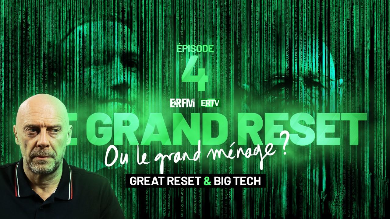Le Grand Reset… ou le grand ménage ? #4 – Great Reset et Technologie