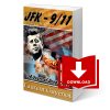 JFK-9/11 : 50 Years of Deep State