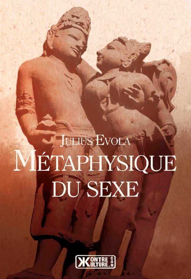 Le sexe en tant que condition d'accès au sacré ? – Recension de Métaphysique du sexe de Julius Evola